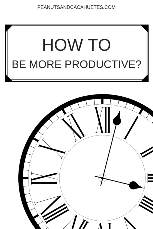 How to be more productive - clock