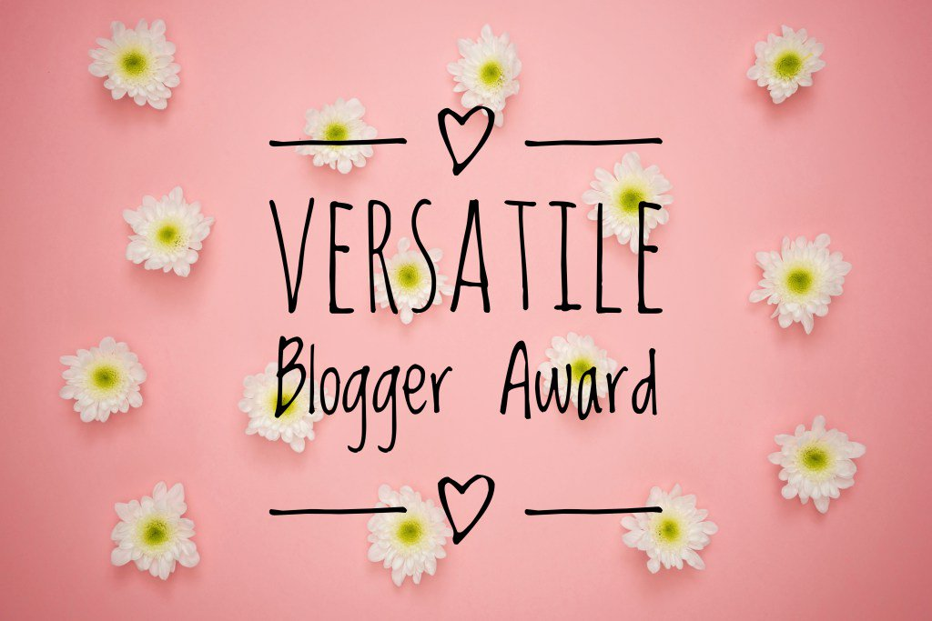 Nominated for the Versatile Blogger Award