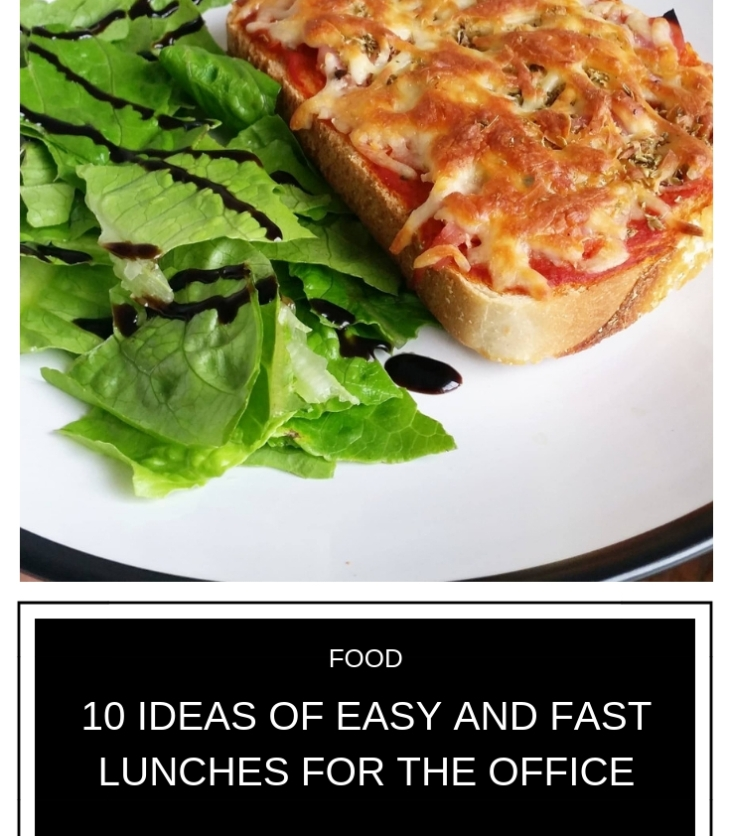 10 ideas of easy and fast lunches for the office